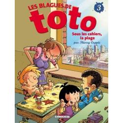 Blagues de Toto (Les) - Tome 3 - Sous les cahiers, la plage...